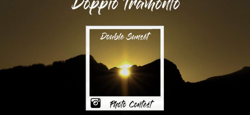 Double Sunset Photo Contest 10-11 Novembre 2018