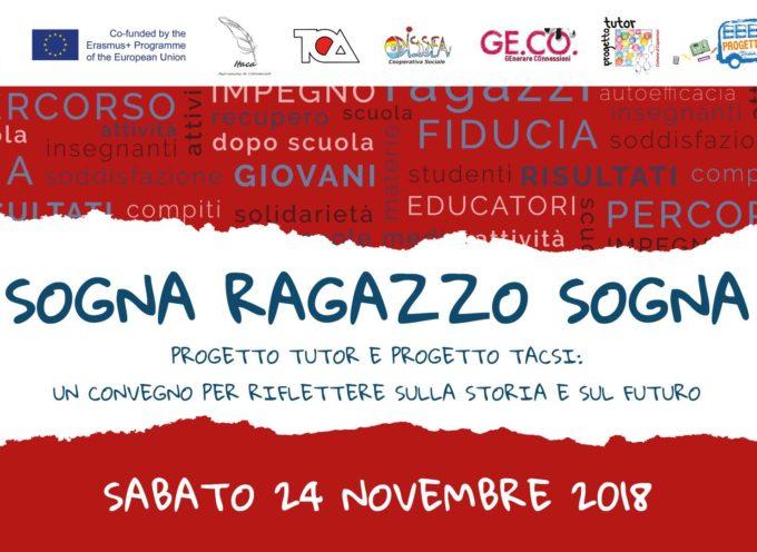 """all'auditorium del Centro Sanitario di Capannori in piazza Aldo Moro si svolgerà il convegno """"Sogna ragazzo sogna:"""