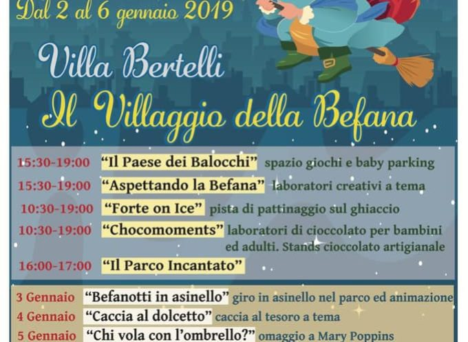 VILLA BERTELLI – IL VILLAGGIO DELLA BEFANA