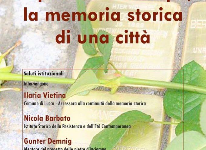 Anche a Lucca arrivano le 'pietre d'inciampo'.