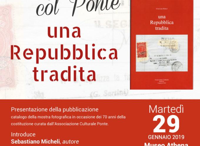 AD ATHENA LA PRESENTAZIONE DELLA PUBBLICAZIONE 'UNA REPUBBLICA TRADITA'