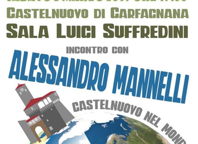 CASTELNUOVO NEL MONDO … E' LA VOLTA DI ALESSANDRO MANNELLI