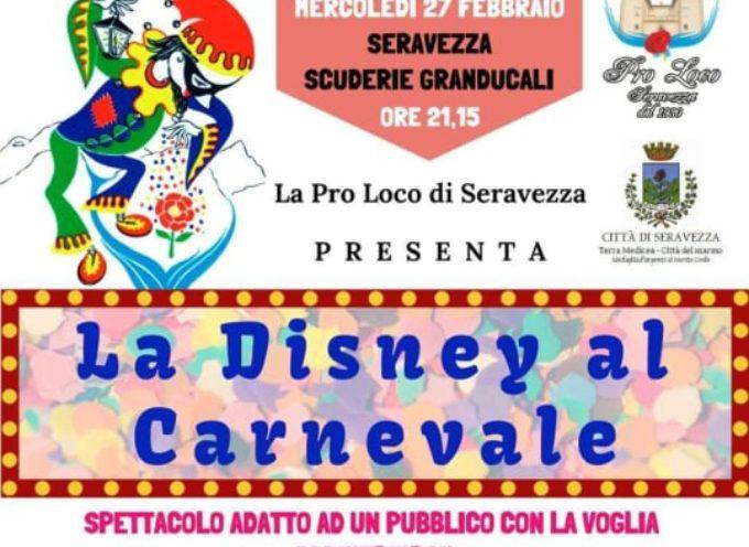 """Seravezza: """"LA DISNEY AL CARNEVALE"""" domani sera alle Scuderie Granducali"""