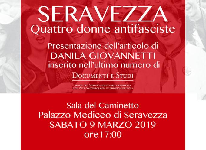 Percorso della Memoria: a Palazzo Mediceo la storia di libertà di quattro antifasciste seravezzine