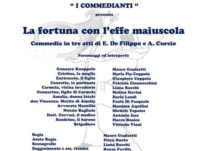 AUDITORIUM  PORCARI – VA IN SCENA LA COMMEDIA LA FORTUNA CON L'EFFE MAIUSCOLA