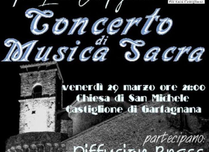 CASTIGLIONE DI GARFAGNANA – CONCERTO DI MUSICA SACRA