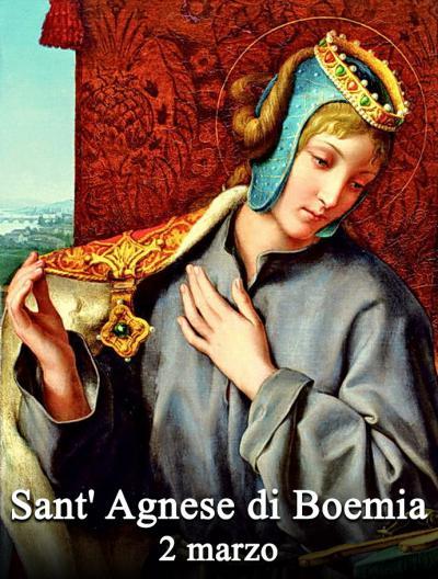 Santo Del Giorno Calendario.Il Santo Del Giorno 2 Marzo S Agnese Di Boemia Verde