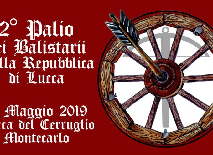 2° Palio dei Balistarii della Repubblica di Lucca – il 19 maggio  a Montecarlo