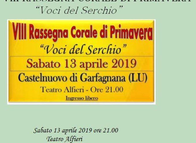 VIIIª Rassegna Corale di Primavera,  a   Castelnuovo di Garfagnana..