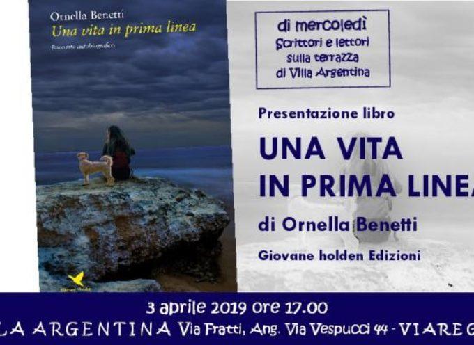 """A Villa Argentina si presenta """"Una vita in prima linea"""" di Ornella Benetti"""
