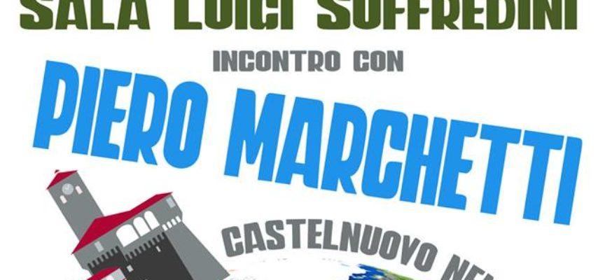 CASTELNUOVO NEL MONDO Venerdì 3 maggio alle ore 21 incontro con il Prof. Piero Marchetti