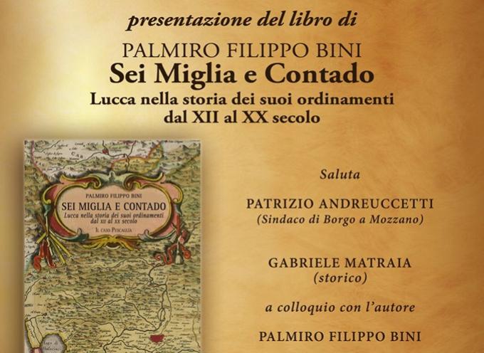 """la Presentazione del libro: """"Sei miglia e contado""""; a  Borgo a Mozzano"""