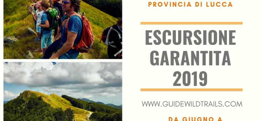 l'Escursione Garantita, un progetto rivolto a tutte le strutture ricettive della Provincia di Lucca