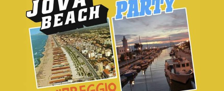 JOVA BEACH PARTY a Viareggio