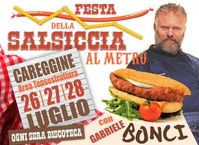 """CAREGGINE – """"FESTA DELLA SALSICCIA AL METRO"""" … QUEST'ANNO C'E' GABRIELE BONCI"""