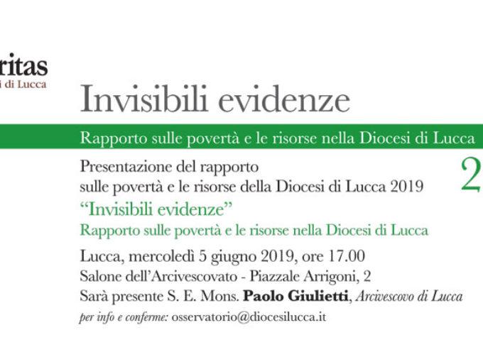 Invisibili evidenze  il rapporto sulle povertà e le risorse della Diocesi di Lucca 2019