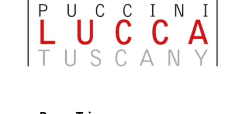 Otto giornalisti a Lucca per vivere The lands of Giacomo Puccini