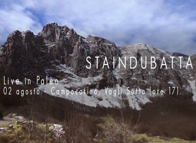 Staindubatta in Palèo, in concerto a Campocatino – Vagli Sotto