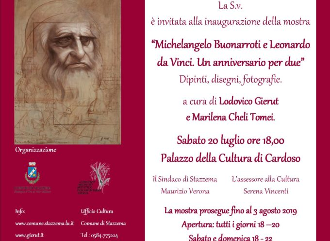 SABATO 20 LUGLIO AL PALAZZO DELLA CULTURA IN CARDOSO LA MOSTRA Michelangelo Buonarroti e Leonardo da Vinci.