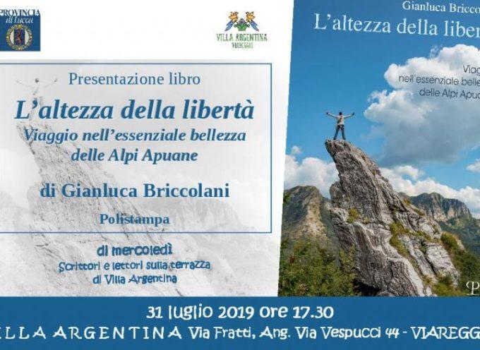 """A Villa Argentina """"L'altezza della libertà – viaggio nell'essenziale bellezza delle Alpi Apuane """""""