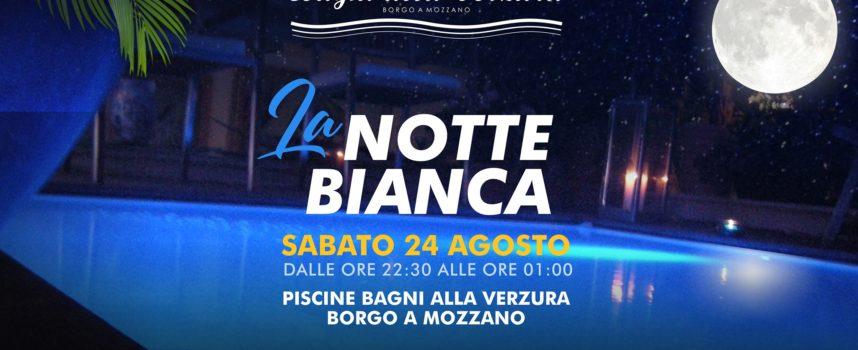 La Notte Bianca | Piscine Borgo a Mozzano