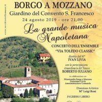 BORGO A MOZZANO – AL GIARDINO DEL CONVENTO – LA GRANDE MUSICA NAPOLETANA