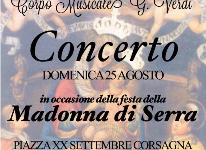 stasera Concerto per la Madonna di Serra a Corsagna.. Borgo a Mozzano