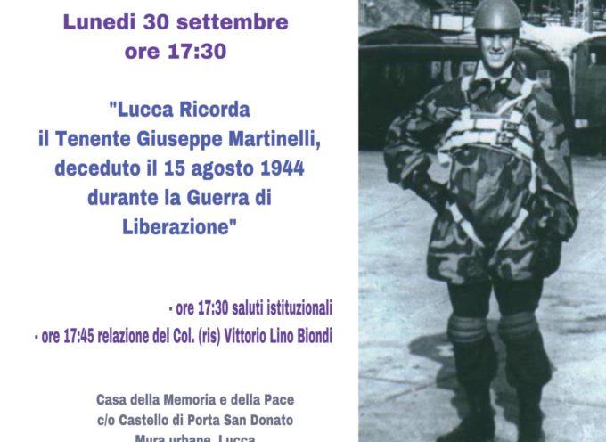 75° dalla Liberazione: Lucca Ricorda il Tenente Giuseppe Martinelli