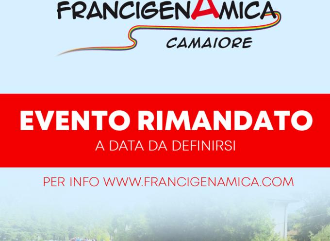 FRANCIGENAMICA 2019 RINVIATA!