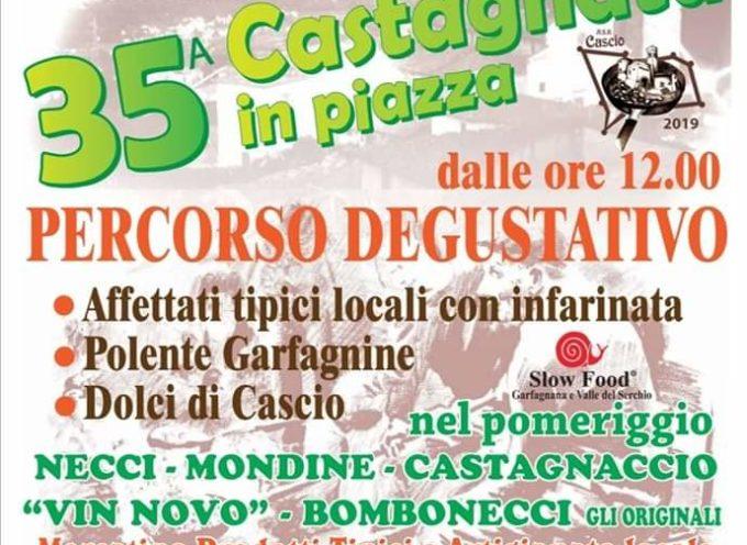 La 35a edizione della Castagnata in piazza è alle porte… DOMENICA 6 ottobre vi aspettiamo a Cascio!!!