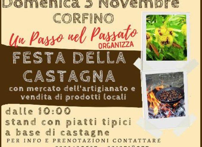 CORFINO – Mancano solo due settimane alla Prima Edizione della nostra FESTA DELLA CASTAGNA!!