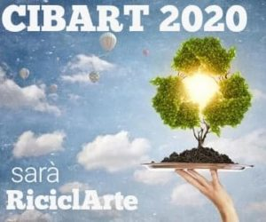 Cibart 2020 – RiciclArte: il RE-USE come forma di espressione artistica