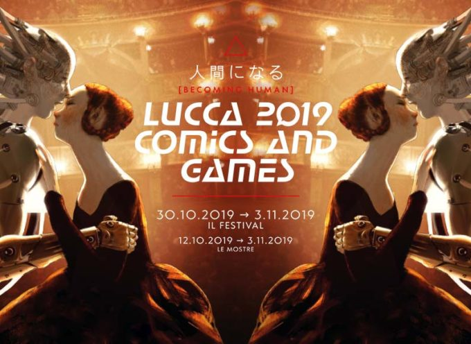 Lucca Comics & Games 2019 30 ottobre-3 novembre 2019
