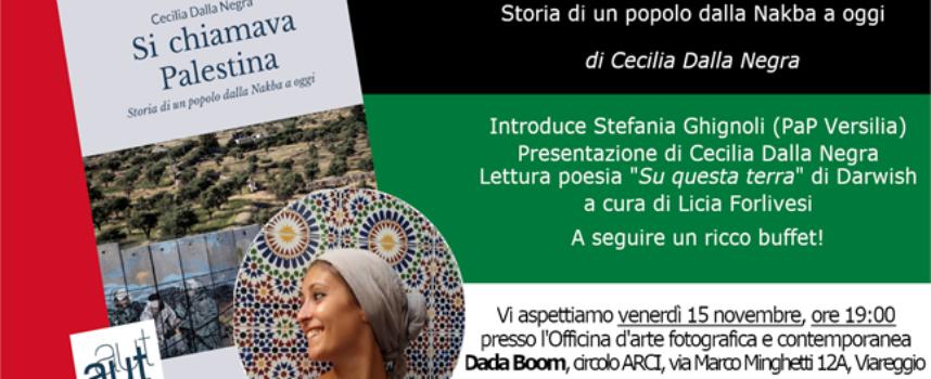 Si chiamava Palestina – A Viareggio la presentazione del Libro di Cecilia Dalla Negra