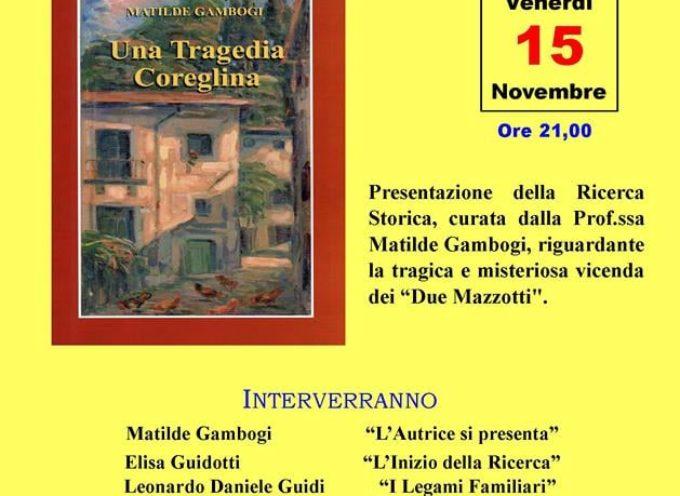 Presentazione di UNA TRAGEDIA COREGLINA..