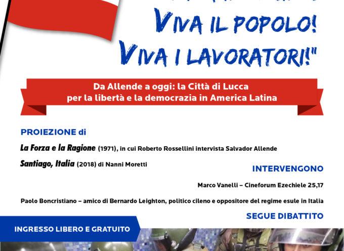 """all'auditorium Banca del Monte di Lucca, si svolgerà l'incontro pubblico """"Da Allende a oggi: la città di Lucca per la libertà e la democrazia in America Latina""""."""