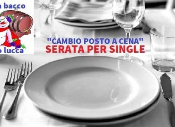 """Serata per single """"Cambio Posto a Cena"""""""