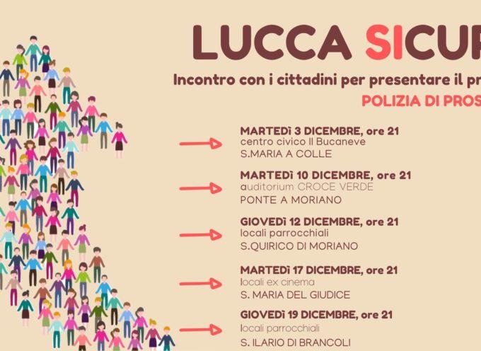 Lucca SIcura – incontro con i cittadini per presentare il progetto di polizia di prossimità.