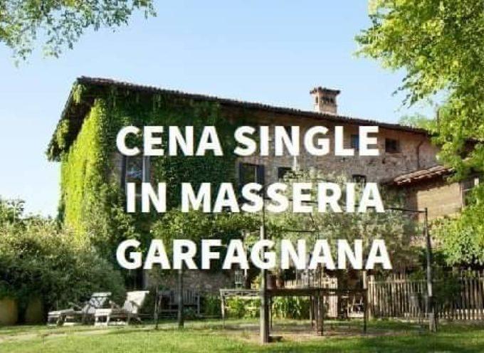 Cena dei single della toscana in masseria  a Gallicano