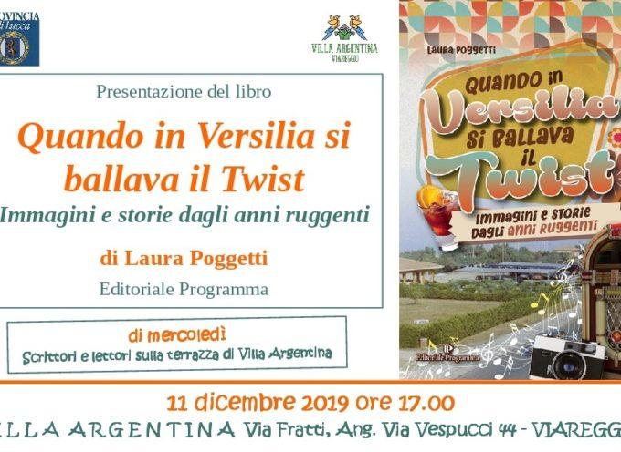 """A Villa Argentina con il libro di Laura Poggetti """"Quando in Versilia si ballava il Twist"""""""