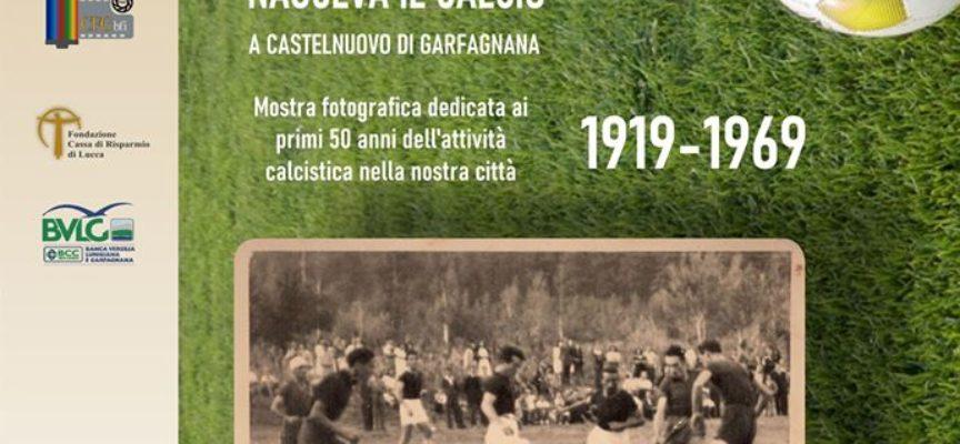 Mostra fotografica – 100 anni fa nasceva il calcio a Castelnuovo di Garfagnana
