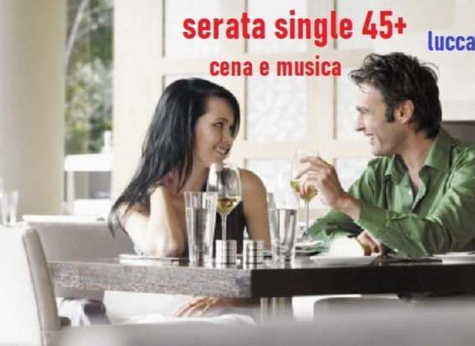 PER ALLARGARE LE TUE CONOSCENZE – Serata DEI single età 45+ con cena e disco