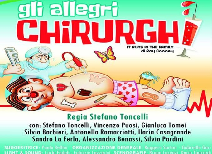 """Gli allegri chirurghi"" al teatro Vittoria Manzoni di Massarosa"