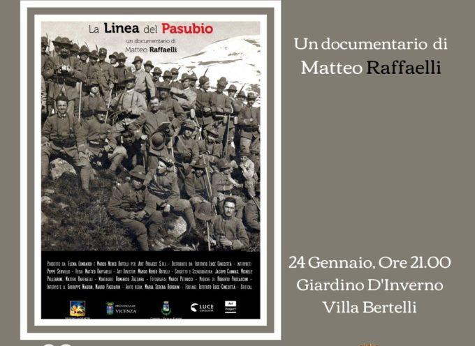 A VILLA BERTELLI – La Linea del Pasubio Nuovo, emozionante documentario di Matteo Raffaelli