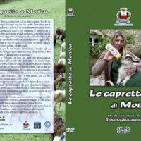LA TRASMISSIONE 'GEO' DI RAI 3 MANDERA' IN ONDA IL DOCUMENTARIO 'LE CAPRETTE DI MONICA'