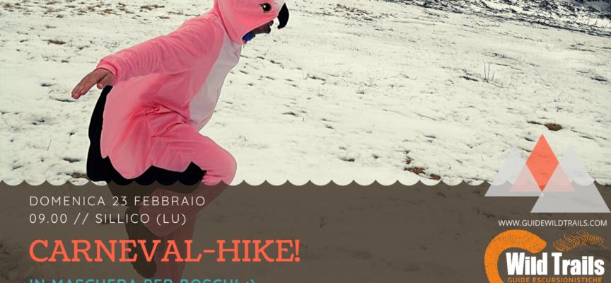 Carneval-Hike! In maschera per boschi a Sillico – Pieve Fosciana