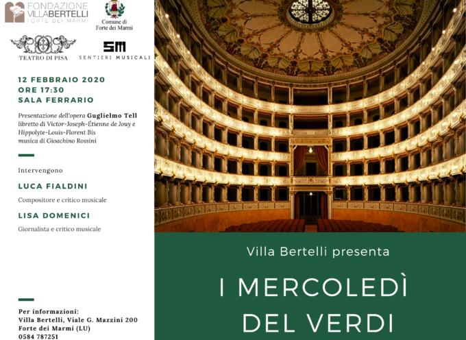 VILLA BERTELLI – Il Guglielmo Tell di Gioacchino Rossini al quinto appuntamento con I mercoledì del Verdi