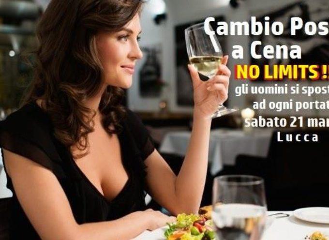 Lucca Cambio Posto a Cena la serata per conoscere e divertirsi