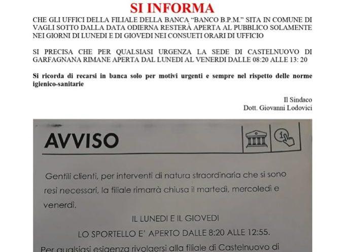MODIFICA ORARIO APERTURA AL PUBBLICO DELLA BANCA B.P.M. A VAGLI DI SOTTO