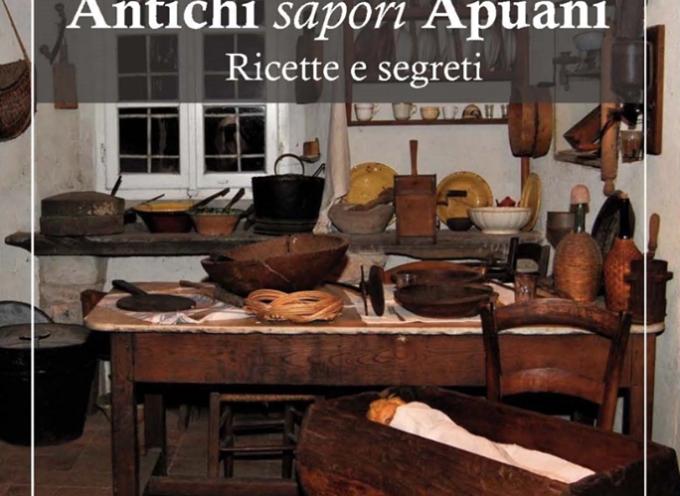"""""""Antichi sapori Apuani. Ricette e segreti"""""""